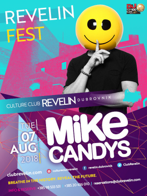 Mike Candys at Revelin Festival