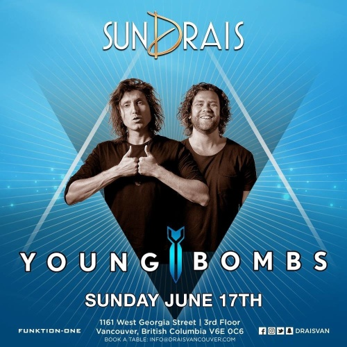 SunDrai's with Young Bombs - Drais Vancouver