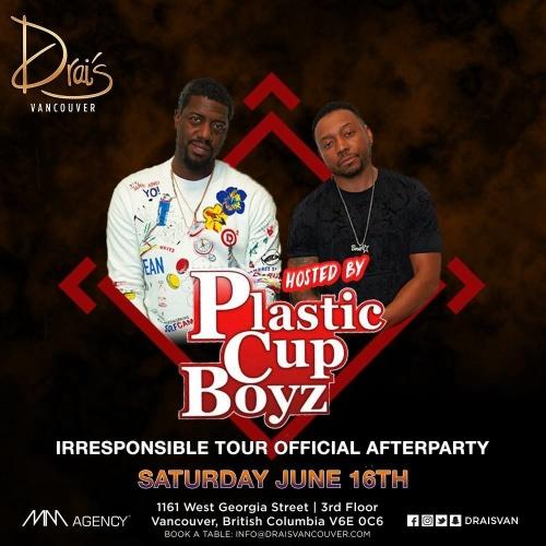 The Plastic Cup Boys At Drai's Vancouver - Drais Vancouver