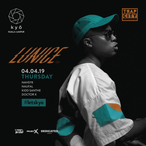 Trap City Thvrsdays Pres. LUNICE (CA) - Kyo