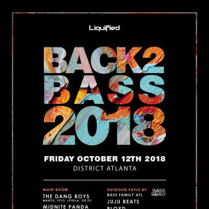 Back 2 Bass 2018, Friday, October 12th, 2018