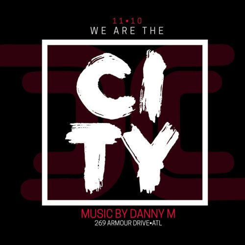 We Are The City Saturdays Feat. Danny M - District