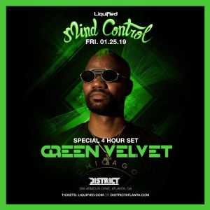 Mind Control: Feat. Green Velvet 4 Hour Extended Set, Friday, January 25th, 2019