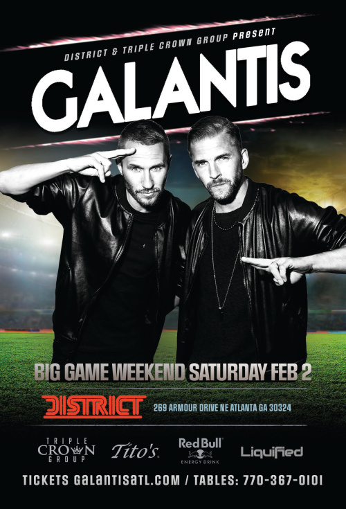 Galantis | Big Game Weekend | Saturday February 2nd 2019 - District