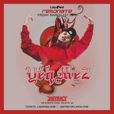 YEHME2 | Friday March 1st 2019 | District Atlanta, Friday, March 1st, 2019