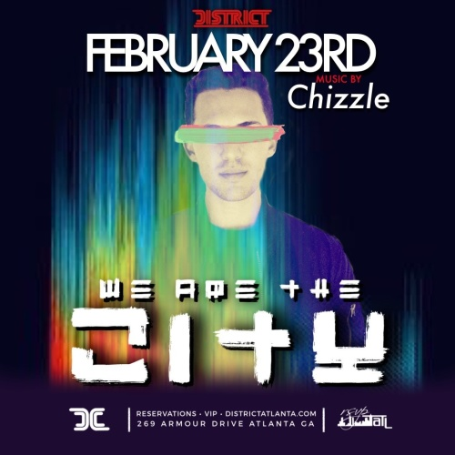 We Are The City Saturday's: Feat. DJ Chizzle - District