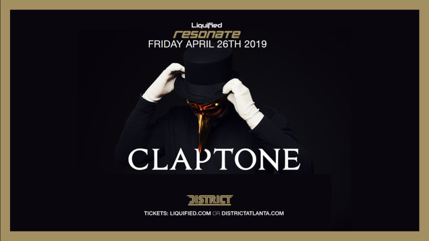 District & Liquified Presents: Resonate feat. CLAPTONE