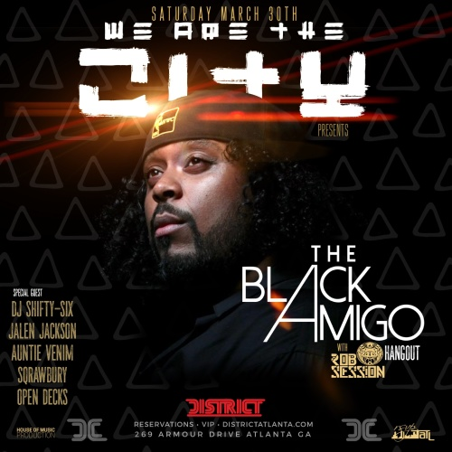 We Are The City Saturdays Presents: The Black Amigo Hangout - District