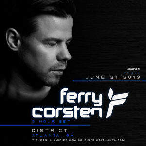 Liquified Presents: Ferry Corsten, Friday, June 21st, 2019