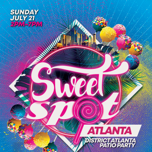 SWEET SPOT ATLANTA W/ DEANNE, PRIDE AND BRIAN ROJAS, Sunday, July 21st, 2019