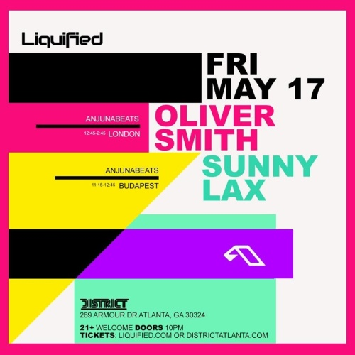 Liquified Presents: OLIVER SMITH & SUNNY LAX - District