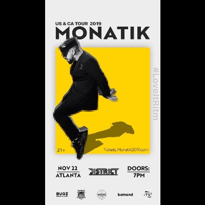 Monatik US & CA Tour, Friday, November 22nd, 2019