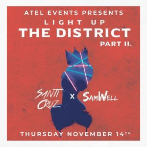 Light Up the District Pt. 2, Thursday, November 14th, 2019