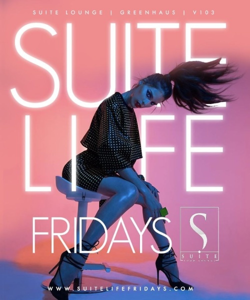 Suite Life Fridays