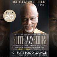Ike Stubblefield & Friends Live at Suite