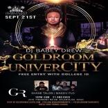 GoldRoom UniverCITY: DJ Baby Drew