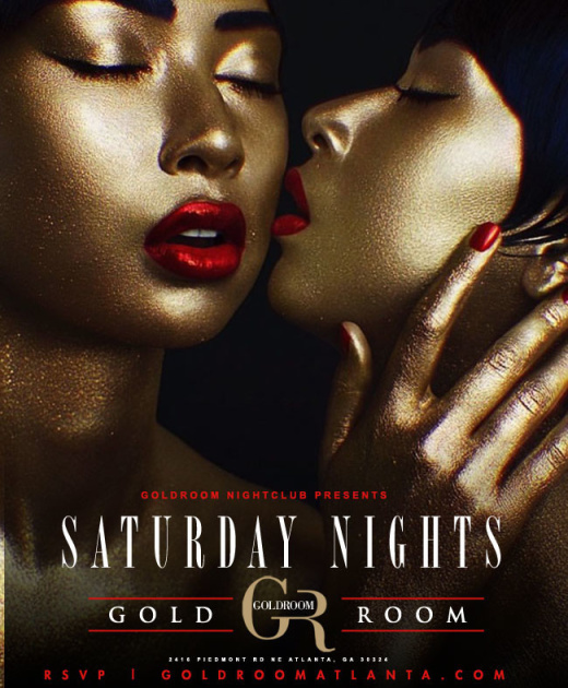 GOLD ROOM SATURDAYS: ATL'S #1 HIPHOP PARTY