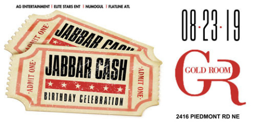 Jabbar Cash Birthday Bash