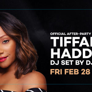 Official After-Party Hosted by Tiffany Haddish, Friday, February 28th, 2020