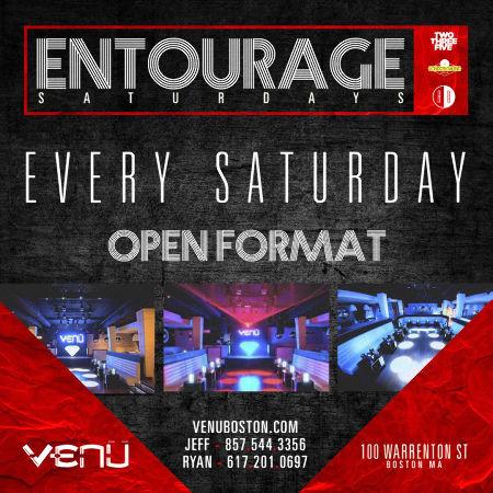 Entourage Saturdays
