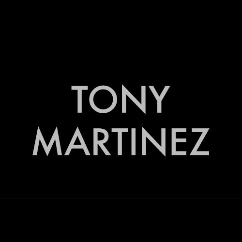F.A.M.E. SATURDAYS: TONY MARTINEZ