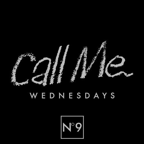 CALL ME WEDNESDAYS