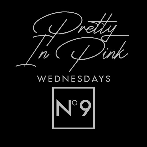 PRETTY IN PINK WEDNESDAYS