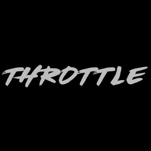 ANYTHING GOES: THROTTLE