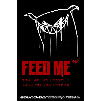 Feed Me, Friday, April 17th, 2020