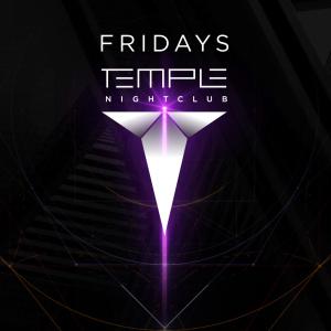 Temple Nightclub Friday's