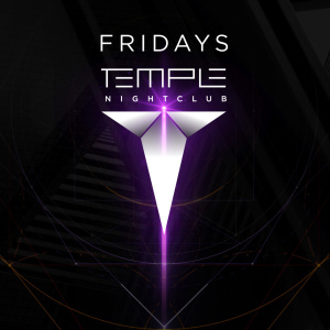 Temple Nightclub Friday's
