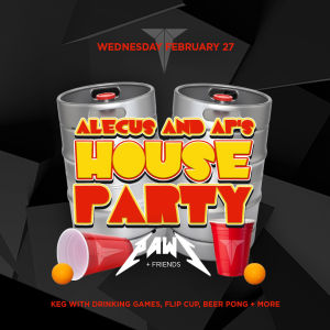 Alecus & APs House Party