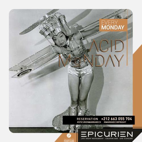 Acid Monday - L'Epicurien