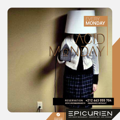 Acid Monday - L'Epicurien