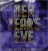 New Years Eve 2017 with DJ JD and Vinny Vibe
