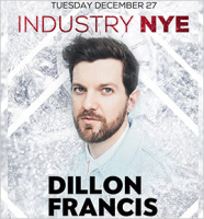 Industry NYE with DILLON FRANCIS