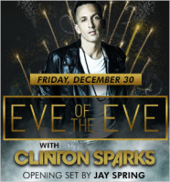 Eve of the Eve with Clinton Sparks