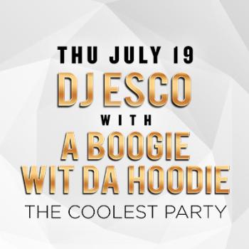 DJ Esco w/ A Boogie Wit Da Hoodie