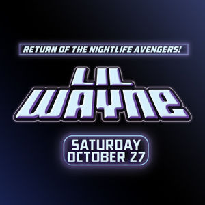 Lil Wayne, Saturday, October 27th, 2018