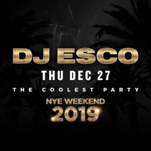 DJ Esco, Thursday, December 27th, 2018