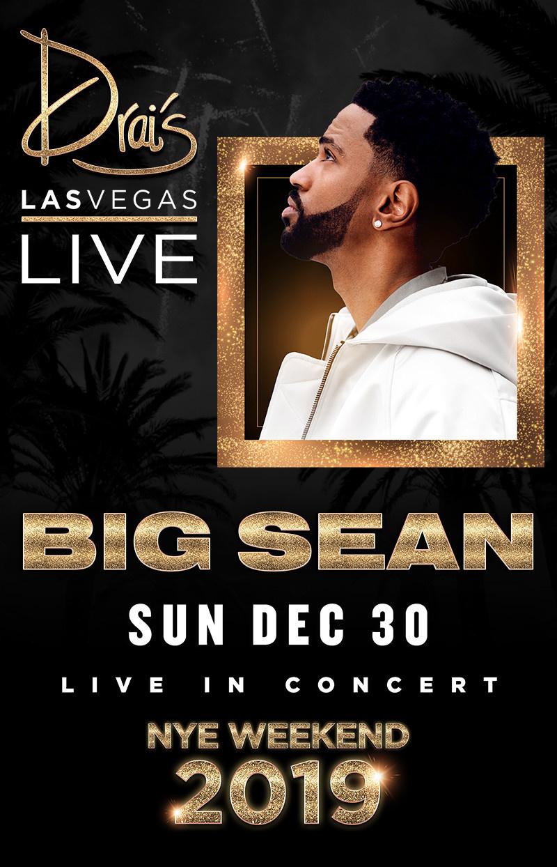 Big Sean Live - drais nightclub guest list bottle service - las vegas - vegaspartycalendar.com