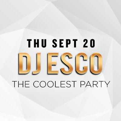 DJ Esco, Thursday, September 20th, 2018
