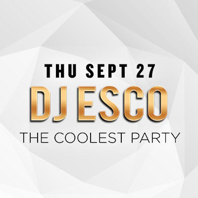 DJ Esco, Thursday, September 27th, 2018