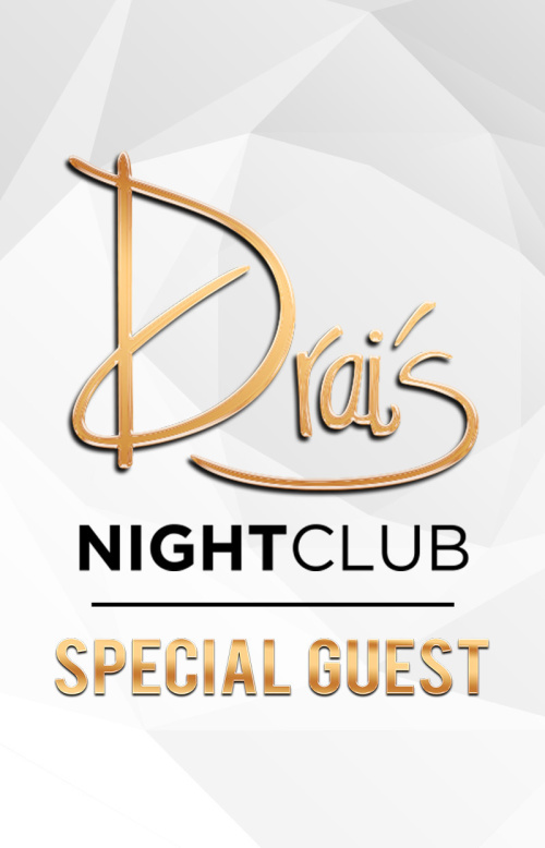 Special Guest - Drai's Nightclub