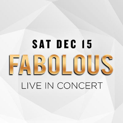 Fabolous, Saturday, December 15th, 2018