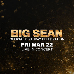 Big Sean | Lil Baby Official Afterparty, Friday, March 22nd, 2019