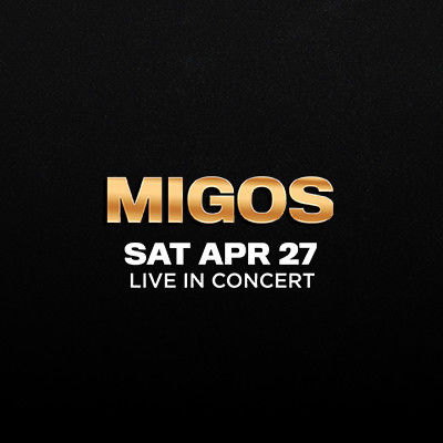 Migos, Saturday, April 27th, 2019
