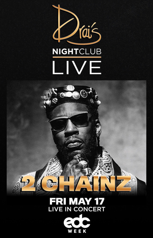 2 Chainz - Drai's Nightclub