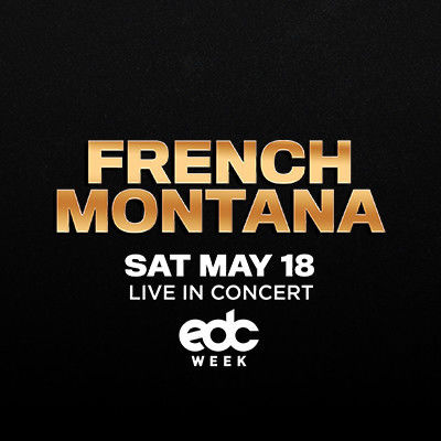 French Montana, Saturday, May 18th, 2019