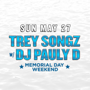Trey Songz w/ DJ Pauly D